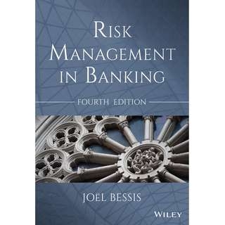 Risk Management in Banking 4th Fourth Edition by Joel Bessis - Wiley