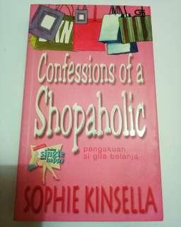 Confessions Of A Shopaholic / Pengakuan Si Gila Belanja - Sophie Kinsella
