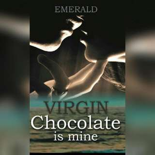 Ebook Virgin Chocolate Is Mine