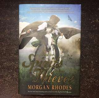 A book of spirits and thieves by morghan rhodes HB