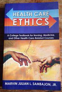 Health Care Ethics by Marvin Julian Sambajon, Jr.