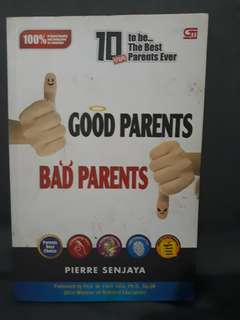 Good parents vs bad parents