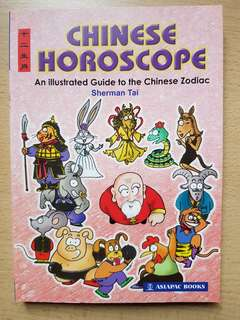 Chinese Horoscope (An Illustrated Guide to The Chinese Zodiac)