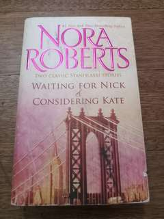 Nora Roberts - Waiting for Nick & Considering Kate