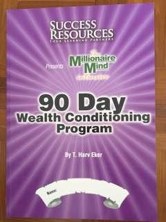 Success Resources The Millionaire mind, 90 day Wealth Conditioning Program Workbook