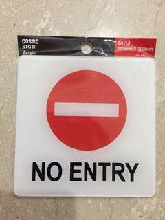 "BNIP Cosmo Sign Acrylic "" No entry"" sign 100x100mm"