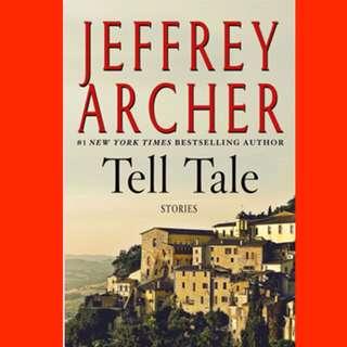 Tell Tale: Short Stories  by Jeffrey Archer