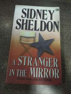 A Stranger In The Mirror - Sosok Asing Dalam Cermin by Sidney Sheldon