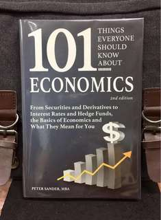 《Bran-New + Economics Demystified !》Peter Sander - 101 THINGS EVERYONE SHOULD KNOW ABOUT ECONOMICS - From Securities and Derivatives to Interest Rates and Hedge Funds, the Basics of Economics and What They Mean for You