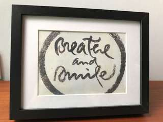 Lightly used: breathe and smile zen calligraphy on IKEA Ribba frame