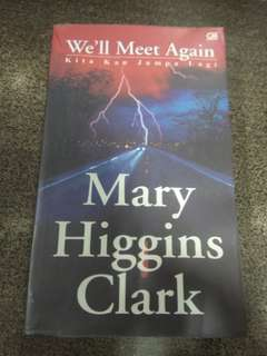 We'll Meet Again - Kita Kan Jumpa Lagi by Mary Higgins Clark