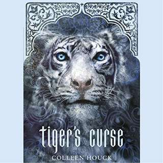 Tiger's Curse (The Tiger Saga #1) by Colleen Houck