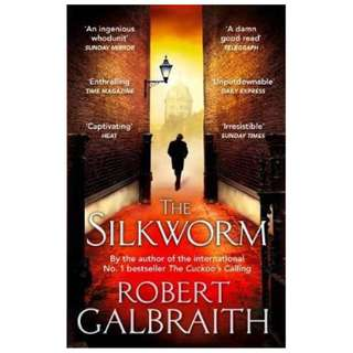 The Silkworm by Robert Galbraith / JK Rowling