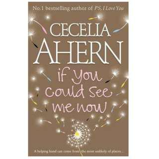 If You Could See Me Now Cecilia Ahern