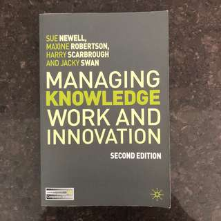 Managing Knowledge Work and Motivation (Second Edition)