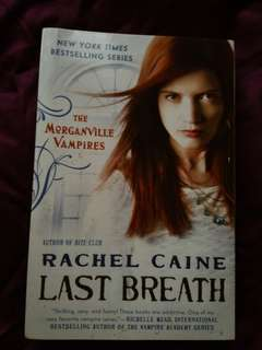 The Morganville Vampires Series by Rachel Caine Book Eleven: Last Breath