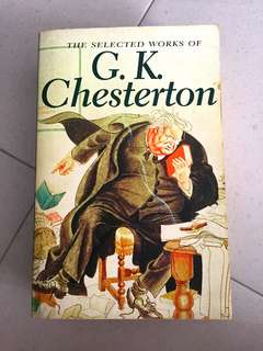 The Selected works of G.K. Chesterton