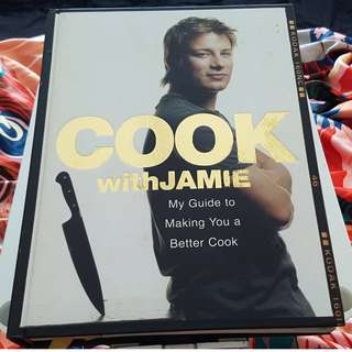 Cook with Jamie : My Guide to Making You a Better Cook