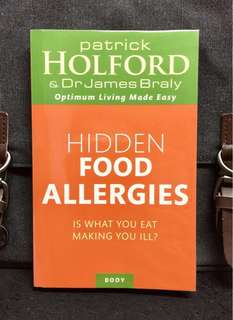 《New Book Condition + Discover & Overcome Food Allergies》Patrick Holford & Dr James Braly - HIDDEN FOOD ALLERGIES : Is what you eat making you ill?