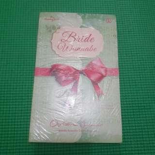(NEW SEGEL) Novel bride wannabe
