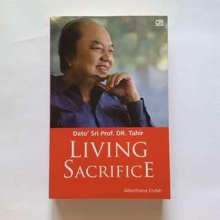 Living Sacrifice - Dato Sri Prof. DR. Tahir