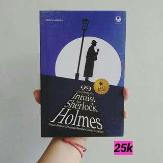 99 Cara Mengasah Intuisi Ala Sherlock Holmes