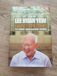 Lee Kuan Yew - Hard Truths