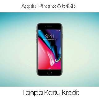 Kredit iPhone 8 64Gb, Dp hanya 30%