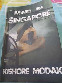 Maid In Singapore (Kishore Modak)