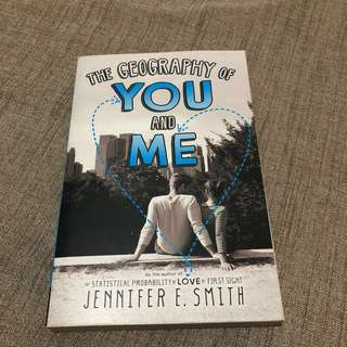 The Geography of You and Me by Jennifer E. Smith (Soft bound)