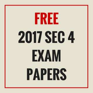 [FREE] 2017 SECONDARY 4 PAST YEAR EXAM PAPERS WITH ANSWERS | LIMITED TIME ONLY