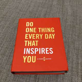 Creativity Journal: Do One Thing Every Day That Inspires You