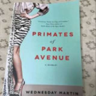 🚚 Primates of Park Avenue by Wednesday Martin PAPERBACK (FREE DELIVERY)