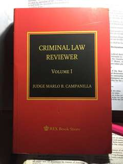 CRIMINAL LAW REVIEWER, VOL. 1, 2018 EDITION by JUDGE MARLO B. CAMPANILLA [Paperbound]