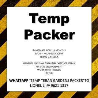 Temp Packer // Work with friends // 2-3 months // Immediate