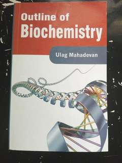 Outline of Biochemistry by Ulag Mahadevan