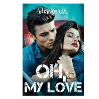 Ebook Oh, My Love - Adiatamasa