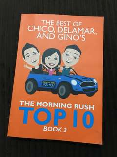 The Best of Chico, Delamar and Gino's The Morning Rush Book 2