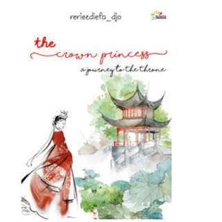 Ebook [The Crown Princess] a Journey To The Trhone - Reriezdiefa_djo