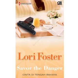 Ebook Cinta di Tengah Bahaya (Savor The Danger) - Lori Foster