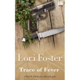 Ebook Cinta Penuh Gejolak (Trace of Fever) - Lori Foster