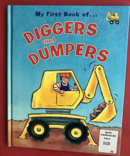 My first book of digger n dumpers