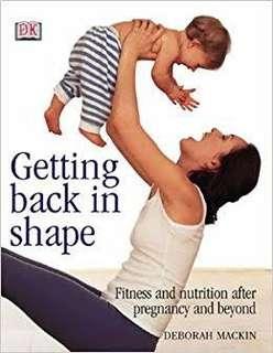 Getting back in shape by Deborah Mackin