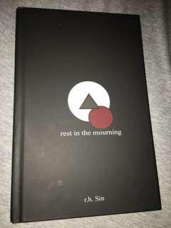 Rest in the mourning by R.H sin