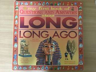 My first book of questions and answers about long ago