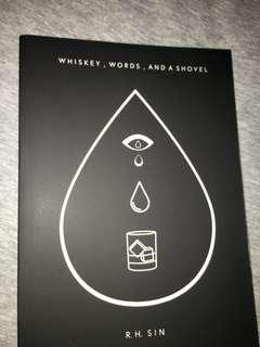 Whiskey, words and a shovel by R.H sin