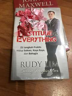 Attitude is Everything by Rudy Lim