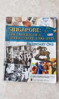 Secondary History Text Book- Singapore: The Making of a Nation State