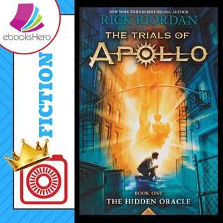 The Hidden Oracle (The Trials of Apollo #1) by Rick Riordan