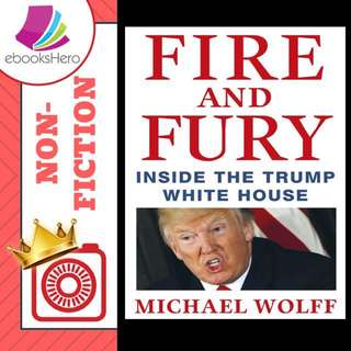 Fire and Fury - Inside the Trump White House by Michael Wolff